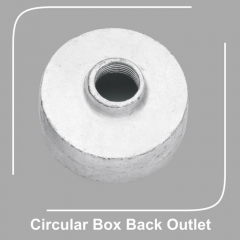 Circular Box Back Outlet